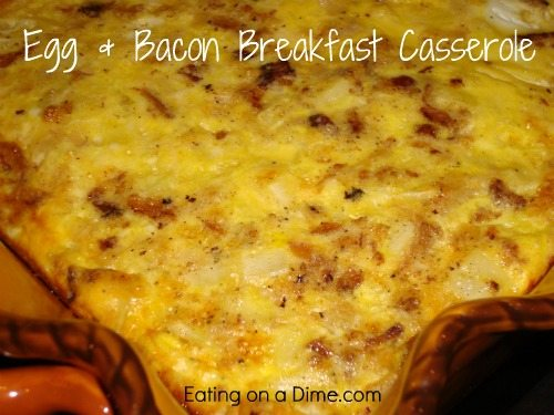 Egg & Bacon Breakfast Casserole - Eating on a Dime