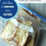 how to freeze garlic bread and how it saves you money