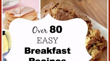 over 80 easy breakfast recipe for back to school