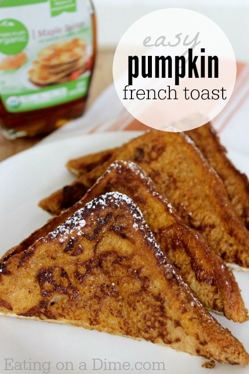 try this delicious pumpkin french toast recipe that you can make in ...