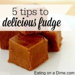 5 tips to delicious fudget recipe