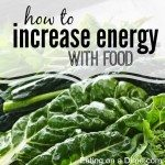 increase energy with food