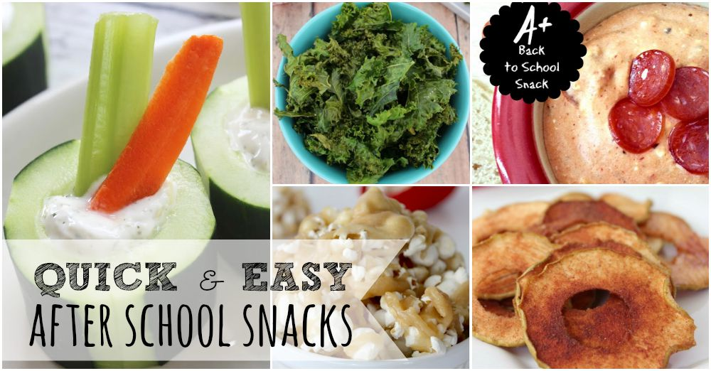 quick and easy after school snacks