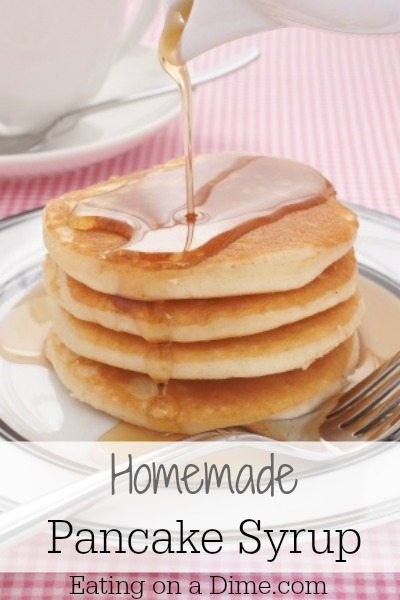 2600efd6404 Homemade Pancake Syrup - Eating on a Dime