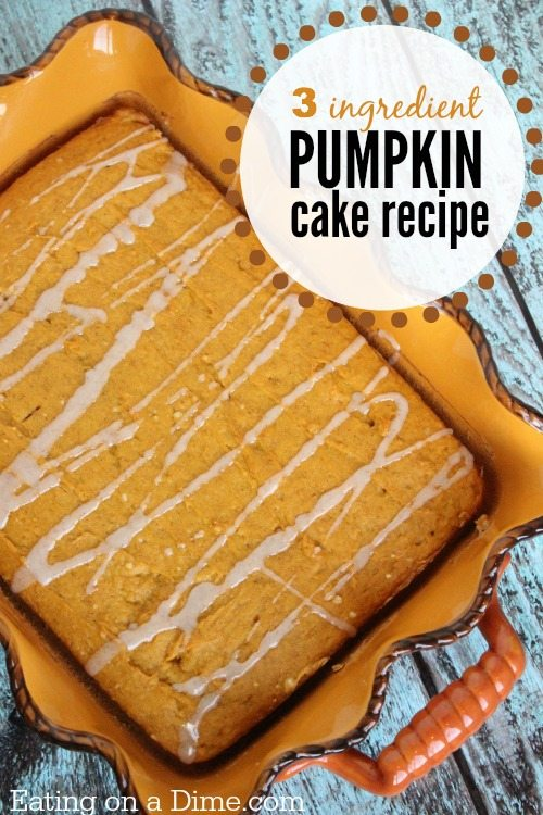 Easy Pumpkin Cake Recipe - Only 3 Ingredients in this Pumpkin Cake!
